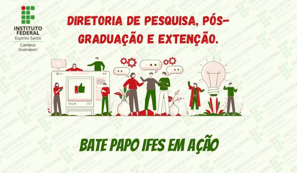 Bate Papo IFES em Ação: Campus Guarapari